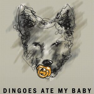 DINGOES ATE MY BABY am 22. Juli 2018